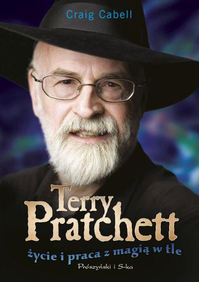 Terry Pratchett. Życie i praca z magią w tle - okładka